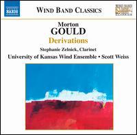 Morton Gould: Derivations - Janis Porietis (trumpet); Stephanie Zelnick (clarinet); University of Kansas Wind Ensemble; William Muñoz (trumpet);...