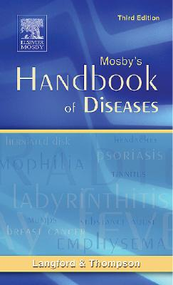 Mosby's Handbook of Diseases - Langford, Rae W, Ed.D., R.N., and Thompson, June M