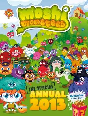 Moshi Monsters Official Annual 2013 -