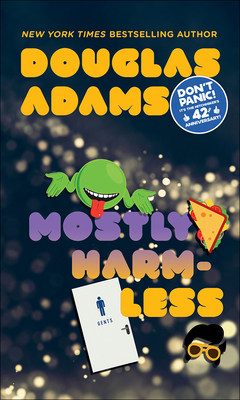Mostly Harmless - Adams, Douglas