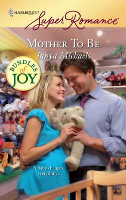 Mother to Be - Michaels, Tanya