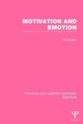 Motivation and Emotion - Evans, Phil