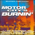 Motor City's Burnin', Vol. 2