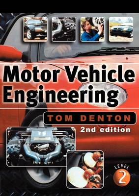 Motor Vehicle Engineering The Upk For Nvq Level 2 Book By
