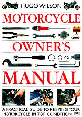 motorcycle owner s manual book by hugo wilson 1 available editions rh alibris com motorcycle owners manuals yamaha motorcycle owners manuals online free