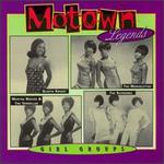 Motown Legends: Girl Groups