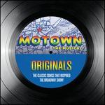 Motown the Musical: Originals - The Classic Songs That Inspired the Broadway Show [Spec - Various Artists