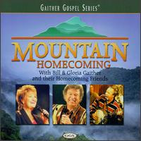 Mountain Homecoming - Bill & Gloria Gaither