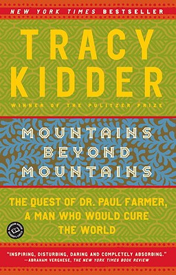 Mountains Beyond Mountains - Kidder, Tracy