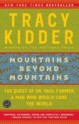 Mountains Beyond Mountains - Kidder, Tracy