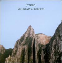Mountains/Forests - JT Nero