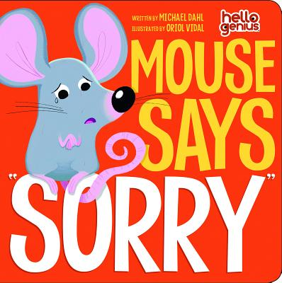 Mouse Says Sorry - Dahl, Michael
