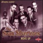 Move Up - Swan Silvertones