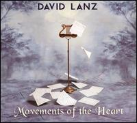 Movements of the Heart - David Lanz