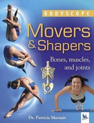 Movers & Shapers - Macnair, Patricia