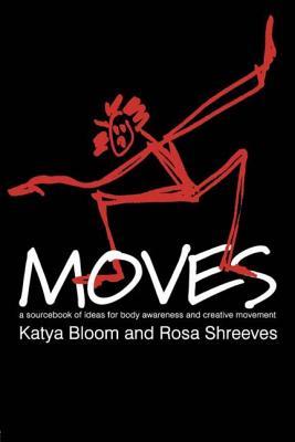Moves - Bloom, Katya, and Shreeves, Rosa
