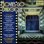 Movies Go Baroque