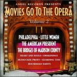 Movies Go To The Opera-Volume 2