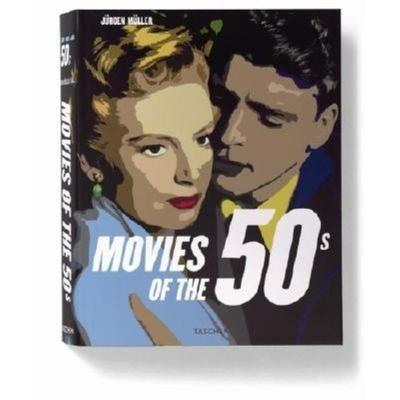 Movies of the 50s - Muller, Jurgen, Dr. (Editor)