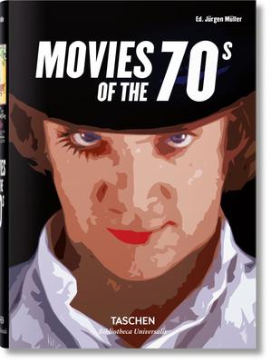 Movies of the 70s - Muller, Jurgen (Editor)