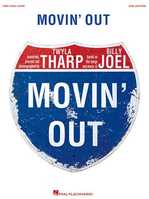 Movin' Out: Vocal Selections - Hal Leonard Publishing Corporation (Creator)