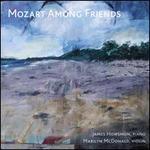 Mozart Among Friends