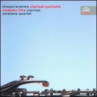 Mozart, Brahms: Clarinet Quintets - Smetana Quartet; Vladimír Ríha (clarinet)