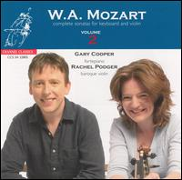 Mozart: Complete Sonatas for Keyboard & Violin, Vol. 2 - Gary Cooper (piano); Rachel Podger (baroque violin)