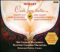 Mozart: Così fan tutte - Alessandro Corbelli (vocals); Felicity Lott (vocals); Gilles Cachemaille (vocals); Jerry Hadley (vocals);...