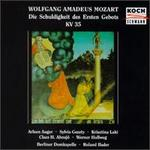 Mozart: Die Schuldigkeit des Ersten Gebots KV.35