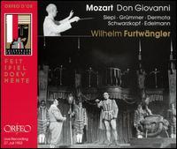 Mozart: Don Giovanni - Anton Dermota (vocals); Cesare Siepi (vocals); Elisabeth Grümmer (vocals); Elisabeth Schwarzkopf (vocals);...