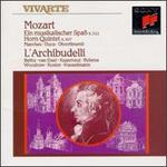 Mozart: Ein musikalischer Spaß K. 522; Horn Quintet K. 407; Marches; Duos; Divertimenti - Ab Koster (natural horn); Anner Bylsma (cello); Anthony Woodrow (double bass); Jürgen Kussmaul (viola);...