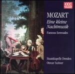 Mozart: Eine kleine Nachtmusik; Famous Serenades