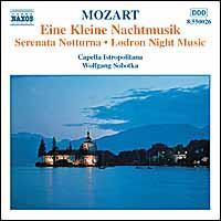 Mozart: Eine Kleine Nachtmusik; Serenata notturna; Lodron Night Music - Capella Istropolitana; Wolfgang Sobotka (conductor)