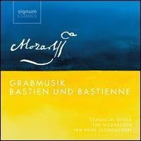 Mozart: Grabmusik; Bastien und Bastienne - Alessandro Fisher (tenor); Anna Lucia Richter (soprano); Classical Opera Orchestra; Darren Jeffery (bass baritone);...