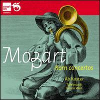 Mozart: Horn Concertos - Ab Koster (horn); Tafelmusik Baroque Orchestra; Bruno Weil (conductor)