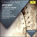 Mozart: Le Nozze di Figaro [Highlights]