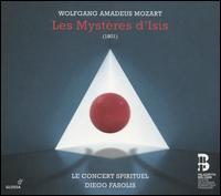 Mozart: Les Mystères d'Isis - Camille Poul (vocals); Chantal Santon Jeffery (vocals); Elodie Méchain (vocals); Jean Teitgen (vocals);...