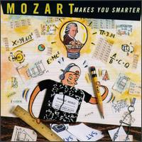 Mozart Makes You Smarter - Andreas Haefliger (piano); Anner Bylsma (cello); Arthur Gold (piano); Charles Neidich (clarinet);...
