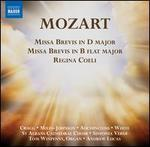 Mozart: Missa Brevis in D major; Missa Brevis in B flat major; Regina Coeli