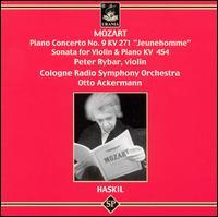 "Mozart: Piano Concerto No. 9 KV 271 ""Jeunehomme""; Sonata for Violin & Piano, KV 454 - Clara Haskil (piano); Peter Rybar (violin); WDR Sinfonieorchester Köln; Otto Ackermann (conductor)"