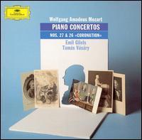 """Mozart: Piano Concertos Nos. 27 & 26 """"Coronation"""" - Emil Gilels (piano); Tamás Vásáry (candenza); Tamás Vásáry (piano); Wolfgang Amadeus Mozart (candenza)"""