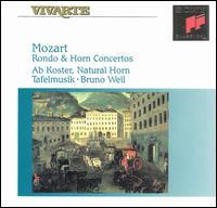 Mozart: Rondo & Horn Concertos - Ab Koster (natural horn); Tafelmusik Baroque Orchestra; Bruno Weil (conductor)