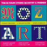Mozart: The Elysium String Quartet & Friends
