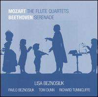 Mozart: The Flute Quartets; Beethoven: Serenade - Lisa Beznosiuk (flute); Pavlo Beznosiuk (violin); Richard Tunnicliffe (cello); Tom Dunn (violin)