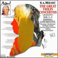 Mozart: The Great Violin Concertos (Highlights) - Christian Altenburger (violin); German Bach Soloists; Wolfram Christ (viola); Helmut Winschermann (conductor)