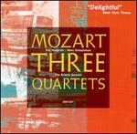 Mozart: Three Quartets