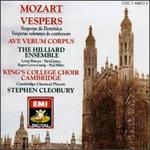 Mozart: Vespers; Ave verum corpus