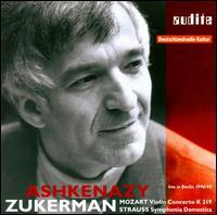 Mozart: Violin Concerto; Richard Strauss: Symphonia Domestica - Pinchas Zukerman (violin); Deutsches Symphonie-Orchester Berlin; Vladimir Ashkenazy (conductor)