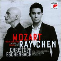Mozart: Violin Concertos, K. 216 & 218; Violin Sonata, K. 305 - Christoph Eschenbach (piano); Ray Chen (violin cadenza); Ray Chen (violin); Schleswig-Holstein Musik Festival Orchestra;...